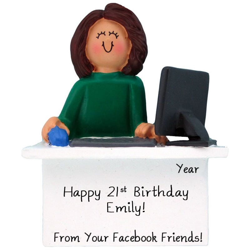 21ST Birthday On Facebook Computer Ornament BRUNETTE FEMALE
